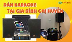 Lắp đặt 2 bộ dàn xem phim và karaoke siêu VIP trên 200 triệu đồng cho chị Huyền - Hà Đông